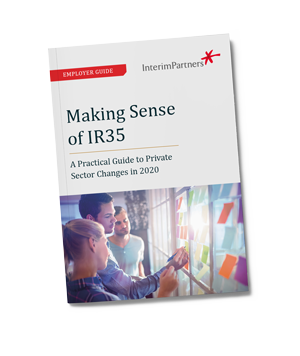 Making Sense of IR35: A Practical Guide to Private Sector Changes in 2020