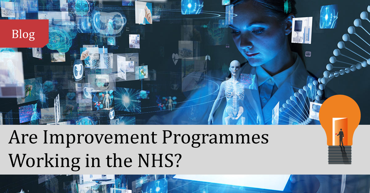 Are Improvement Programmes Working in the NHS?